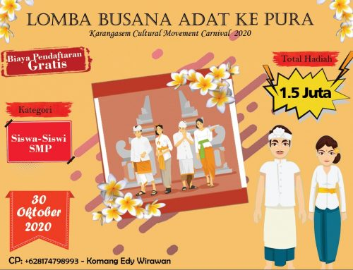 LOMBA BUSANA ADAT KE PURA  (Karangasem Cultural Movement Carnival 2020)