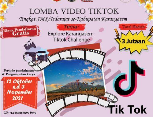 "Lomba video Tiktok dengan tema ""Explore Karangasem Tiktok Challenge"" Tingkat SMP/Sederajat se-Kabupaten Karangasem"